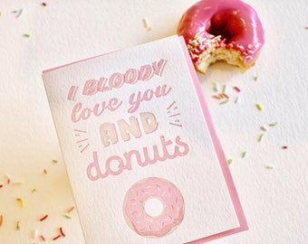 Donut card, Mother's Day, love card, pink doughnut, I bloody love you, confetti, letterpress, fun happy all occasion made in Australia