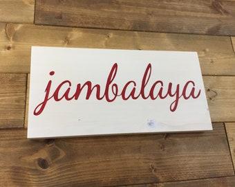 Jambalaya Sign, Pick Colors, Louisiana decor, Louisiana signs, Louisiana art, Cajun kitchen, Cajun decor, kitchen signs, New Orleans kitchen