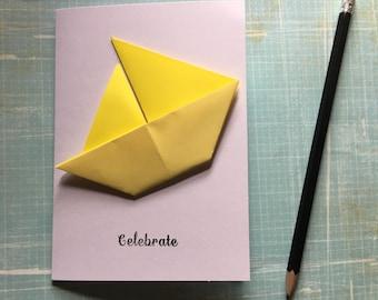 Origami greeting card - yellow sailing boat 'celebrate'