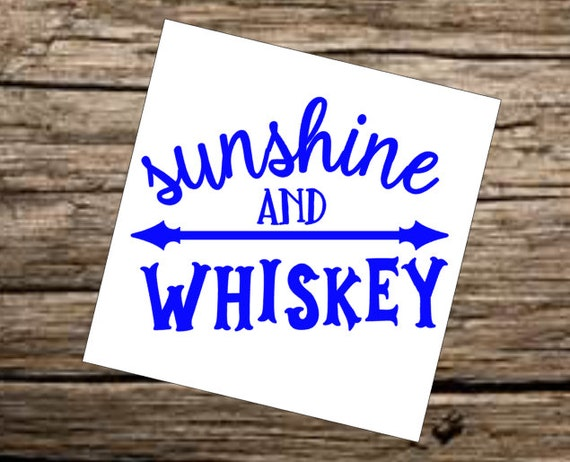 Free Shipping-Sunshine & Whiskey Decal, Glass of Wine Shot of Whiskey, Country Music, Southern Decal Sticker, Yeti RTIC Tumbler Cup Decal