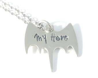 Superhero Necklace, My Hero Necklace, Hand Stamped Necklace, Pewter Charm, Handstamped Jewelry, Boyfriend Necklace, Bat Necklace