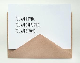 Loved. Supported. Strong.   -- Card & Envelope Set