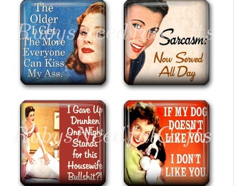Glass Tile Magnets,  Fridge Magnets, Retro Sassy Housewife Magnets, 1 inch, Best friends gift, Hostess Gift, SET OF 4.