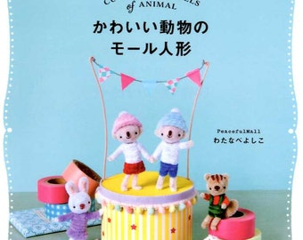 Cute Mogol Dolls of Animals made by Pipe Cleaners - Japanese Craft Book