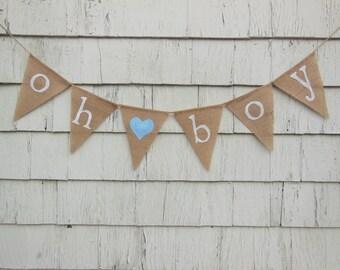 Oh Boy Banner, Oh Boy Baby Shower, Baby Boy Banner, Baby Boy Bunting, Baby Garland, Baby Shower Decorations, Gender reveal, Burlap Banner