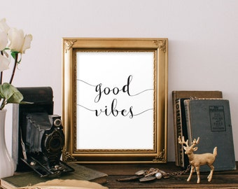 Good Vibes Only, Inspirational Quote, Good Vibes, Wall Art, Good Vibes Print, Typography Print, Wall Decor, Home Decor, Printable Quote, 086