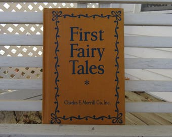 First Fairy Tales Vintage 1948 Book by Charles E. Merrill Co - Illustrated Childrens Stories