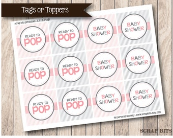 Instant Download . Printable Ready to Pop Baby Shower Tags or Cupcake Toppers in Pink & Grey
