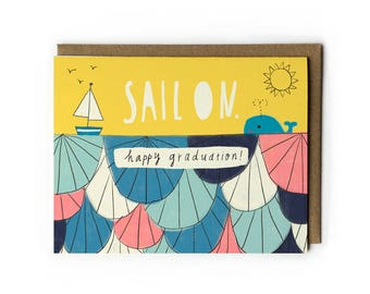 Congratulations Graduate Card, Happy Graduation, Nautical Illustration, Sail On, Sail Boat Illustration, Marine Art, Folded Notecard, A2
