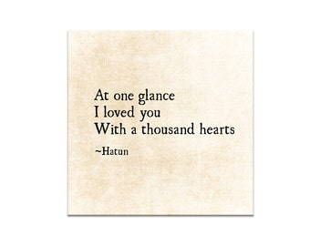 Hatun Quote, A Thousand Hearts, Literary Quote, Romantic Quote, Love Quote, Bedroom Decor, Inspirational Quote Large Wall Art Fine Art Print