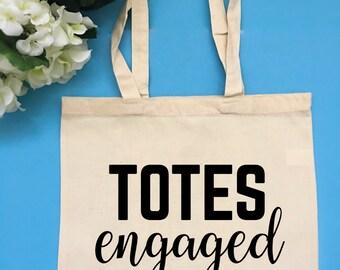 Totes Engaged Bag Bridal Party Tote Bag Customizable Tote Bag Bride Tote Bag Gift for Bride Vacation Tote Bachelorette Party Tote Bag Bride