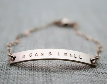 I CAN AND I WILL - Rose Gold Fill Bar Bracelet Hand Stamped by Betsy Farmer Designs