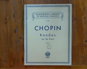 Vintage Sheet Music Book, Chopin Rondos for the Piano, 1916 Copyright, Published in London, Classical Sheet Music