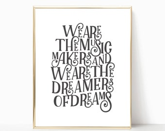 We are the music makers print, willy Wonka art, printable, art print, wall print, inspirational print, willy Wonka print, roald Dahl print