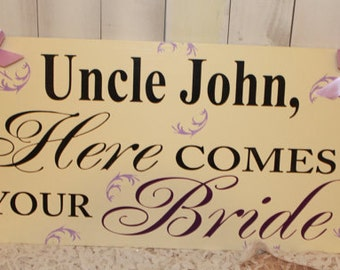 Uncle Here Comes Your BRIDE Sign/Photo Prop/U Choose Colors/Great Shower Gift/Reversible/Ivory/Eggplant/Lavender/BlackWood Sign/Wedding