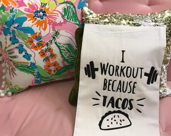 I Work Out Because Tacos kitchen towel (large)