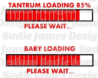 Baby/Tantrum Loading Please Wait SVG, EPS and Silhouette Studio cutting file, Instant Download