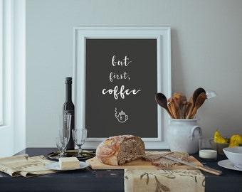 But First Coffee B&W Printable Wall Art - 5x7, 8x10, 11x14, 16x20 and 18x24. Printable, Home Decor, Print Art, Wall Art Prints, Minimalist