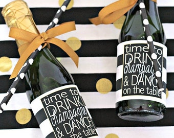 Wedding Mini Champagne Bottle Label - Black and Gold Wedding Favor - Time to Drink Champagne & Dance on the Table - Wedding Welcome Bag Gift