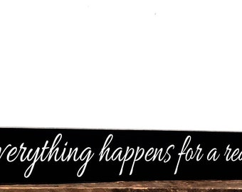 "Everything Happens For A Reason Sign, Home Decor Wall Hanging, Long Over The Door Wall Art, 5.5"" x 35"""