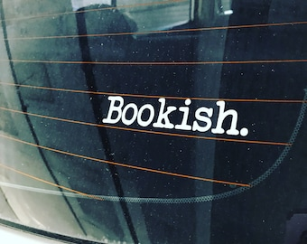Bookish Decal, Book Lover Gift, Bookish Sticker, Bookish Gift, Bookworm Gift, Bookstagram, Reader Gift, Bibliophile, Bookaholic, Book Dragon