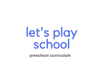 Let's Play School Preschool Curriculum -