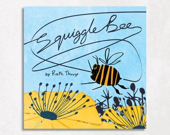 Squiggle Bee Rhyming Picture Book by Ruth Thorp (paperback)