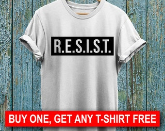 SALE: Resist T-Shirt, Ladies Unisex Shirt, Gift For Her, Quote