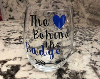 Heart Behind the Badge wine glass