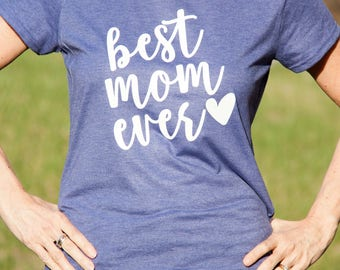 Best Mom Ever|Christian mother's day shirt|Christian Shirt for Women|Cute Christian shirt|Women's Jesus shirt|Christian shirts
