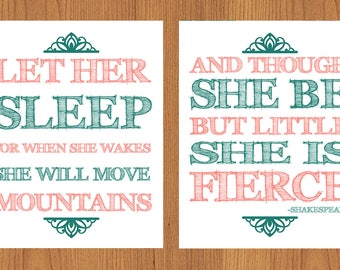 Let Her Sleep For When She Wakes And Though She Be But Little She is Fierce Nursery Wall Art Coral Teal 8x10 Matte Finish Prints (67)