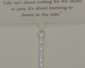 Life isn't about waiting for the storm to pass, its about learning to dance in the rain, Elements Gallery, Inspirational Quote Necklace, Bar