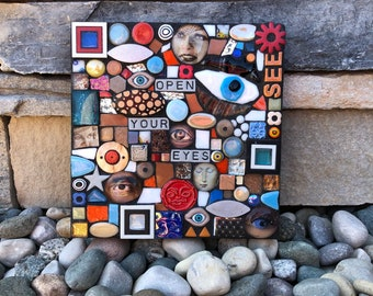Open Your Eyes. (Contemporary Mixed Media Mosaic Wall Hanging Assemblage Art by Shawn DuBois)