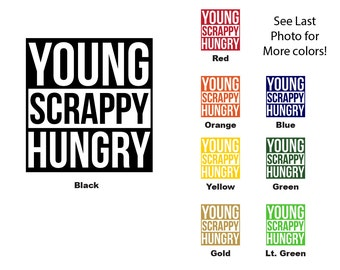 Young Scrappy Hungry Hamilton Vinyl Decal