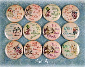 "Alice in Wonderland Pins, Magnets or Flat Back Buttons, 1 inch, 1.25 inch, 2.25"" inch, Different Designs Available, Choose your Set"