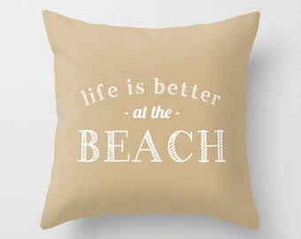 Life is Better At The Beach Quote Pillow Cover, beach house decor, sand beach, neutral pillow cover, beach pillow cover, lake pillow cover