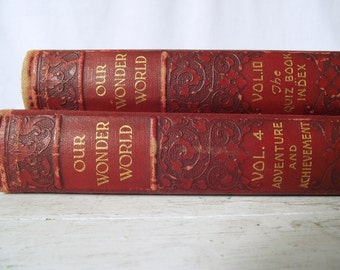 The New Wonder World Library of Knowledge - Volume 4 - Exploration, Adventure and Achievement 1920s
