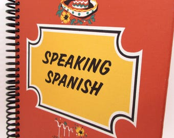 Recycled Book Journal - Speaking Spanish - Hardback Book Notebook - Spiral Notebook - Spiral Journal - Foreign Language - School