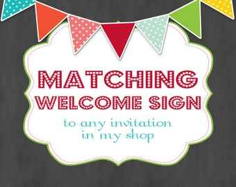 Matching Sign to any Invitation- Custom Printable