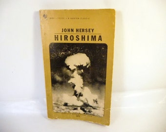 HIROSHIMA Book - By John Hersey - Historical WWII - Atomic Bomb - Vintage Paperback - 1950's - Collectible