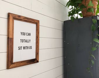 You can totally sit with us print (unframed)