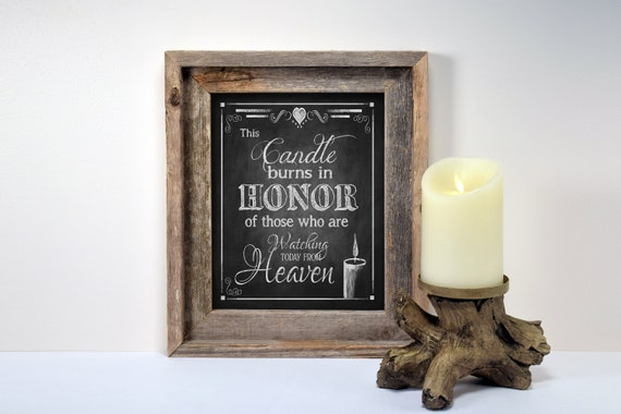 Memorial Wedding Candle Sign   PRINTED wedding sign, honor those in heaven, memory table wedding sign, chalkboard wedding, this candle burns