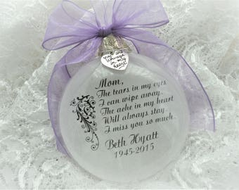In Memory Christmas Ornament - The Tears In My Eyes - Free Personalization and Charm