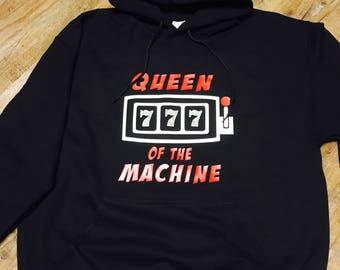 Queen of the Machine Hoodie/ Gamber Shirt / Gambler Gift/ Casino Hoodie