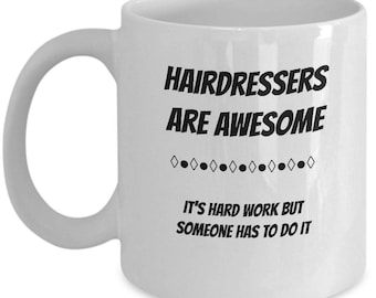 For that Awesome Hairdresser in your life! Great gift for your favorite hairstylist or barber.