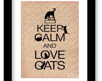 Keep Calm and Love Cats Art Print, Cat artwork, Wall Decor, Cat Lover Gift