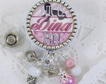 Badge, Nurse Badge Reel, Badge Reel, NICU RN Badge Reel, Personalized Nurse Badge, Personalized NICU Badge, Personalized Badge, Badge Reel,