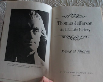 THOMAS JEFFERSON An Intimate History by Fawn M. Brode 1974 Vintage Red Book