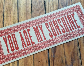 YOU Are MY SUNSHINE Letterpress sign Valentine Wedding gift Anniversary card Large love note Nursery decor Baby shower gift Rustic sign art