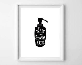 Wash Your Hands Print, Printable Art, Black and White Bathroom Art, Bathroom Sign, Bathroom Decor, Bathroom Printable, Kids Bathroom Print